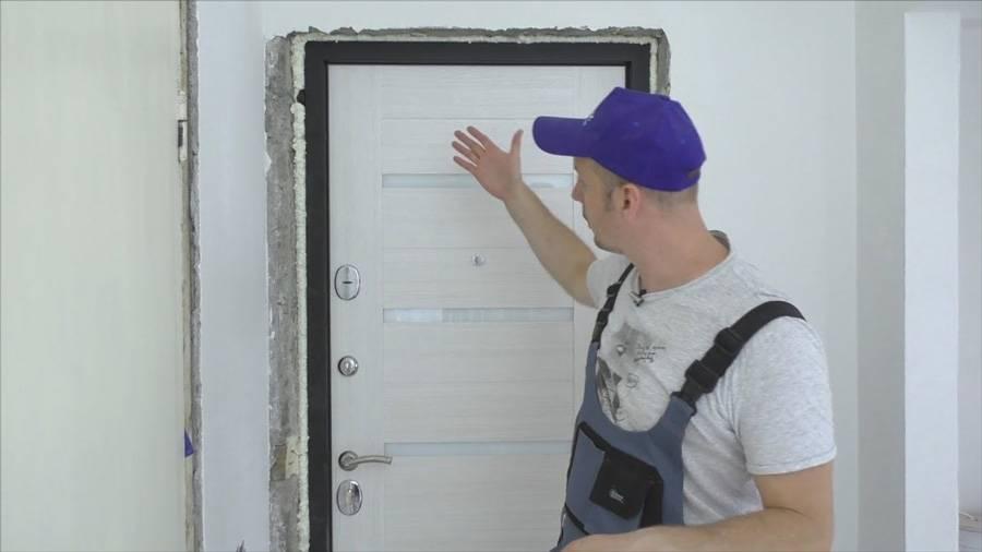 Установка входной двери своими руками: порядок работ и пошаговая инструкция